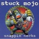 stuck mojo - snappin' necks CD 1995 century media used mint