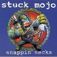 stuck mojo - snappin' necks CD 1995 century media used mint