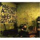 plan B - who needs actions when you got words CD 2007 679 recordings 14 tracks mint