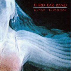 third ear band - live ghosts CD 1993 Materiali Sonori used mint