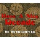 have a nice decade - the '70s pop culture box CD 7-disc boxset 1998 rhino mint