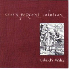 seven percent solution - gabriel's waltz CD 1999 x-ray used mint