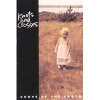 knots and crosses - curve of the earth CD 1993 crossongs used mint
