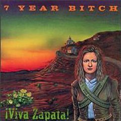 7 year bitch - viva zapata! CD 1994 C/Z used mint