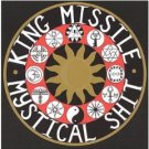 king missile - mystical shit / fluting on the hump CD shimmy used mint