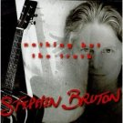 stephen bruton - nothing but the truth CD 1998 new west used mint