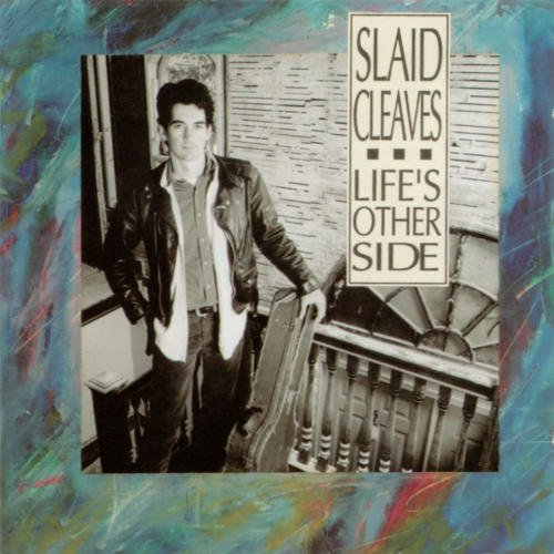slaid cleaves - life's other side CD 2000 broken white records used mint