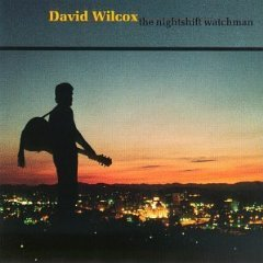 david wilcox - the nightshift watchman CD 1987 song of the wood music used mint