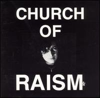 church of raism - church of raism CD 1989 creation records 8 tracks used mint
