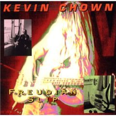 kevin chown - freudian slip CD 1995 legato records used mint