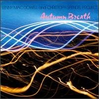 lenny mac dowell and christoph spendel project - autumn breath CD 1989 blue flame mint