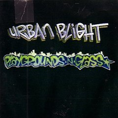 urban blight - playgrounds n glass CD 1992 stickman made in canada used mint