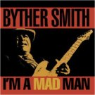 byther smith - i'm a mad man CD 1993 rounder bullseye used mint barcode punched