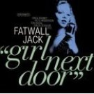 fatwall jack - girl next door CD 1999 sheerness used mint