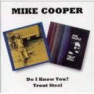 mike cooper - do i know you / trout steel CD 2-discs 1995 BGO brand new