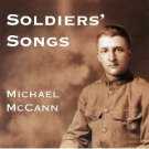 michael mccann - soldiers' songs CD 1996 13 tracks used mint