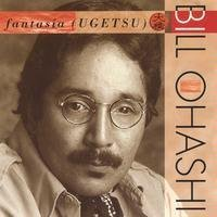 bill ohashi - fantasia (ugetsu ) CD 1995 dancing bear big bridge ear 6 tracks mint
