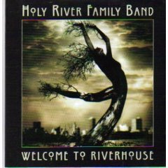 holy river family band - welcome to riverhouse CD 2-discs 1998 wild places used mint