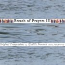 breath of prayers III - ej mills brennan CD 2003 11 tracks used mint without front insert