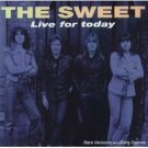 the sweet - live for today CD 1993 receiver records used mint