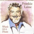frankie laine - wheels of a dream CD 1998 after 9 records used mint