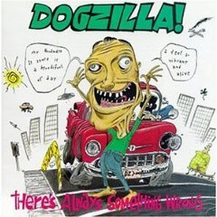 dogzilla there's always something wrong with allizgod CD 1991 invisible used mint