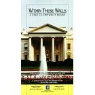 within these walls - a visit to the white house VHS public media color 33 mins. new