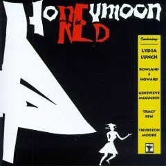 lydia lunch - honeymoon in red CD 1989 widowspeak LSR used mint