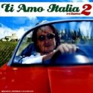 ti amo italia volume 2 - various artists CD 2002 warner france used mint