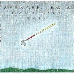 spencer lewis - gardener's rain CD 1991 quartz recordings used mint