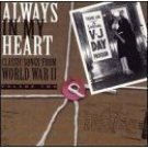 always in my heart - classic songs from world war II volume two CD RCA new