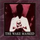 the wake - masked CD 1993 cleopatra used