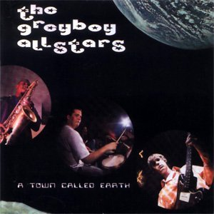 the greyboy allstars - a town called earth CD 1997 greyboy used mint