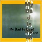 my dad is dead - shine (r) CD 1996 emperor jones made in canada used