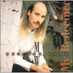 matthew ward - my redeemer CD 1997 new port used mint