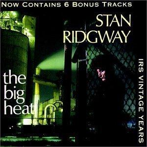 stan ridgway - the big heat CD 1993 IRS 16 tracks used mint small cut in rear liner