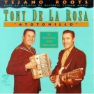 tony de la rosa - atotonilco CD 1993 arhoolie used mint