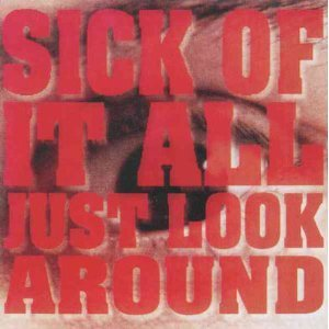 sick of it all - just look around CD 1992 relativity used mint
