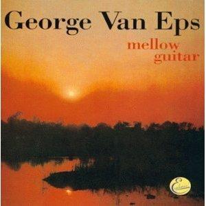 george van eps - mellow guitar CD 1999 sundazed sony used mint