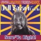 dell smart and exit / in - syre'ya right! CD 12 tracks brand new factory sealed