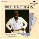 bill henderson - something's gotta give CD 1986 discovery 14 tracks used mint
