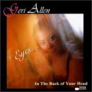 geri allen - eyes ... in the back of your head CD 1997 blue note used mint