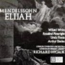 mendelssohn - elijah CD 2-discs 1989 chandos 1997 MHS used mint