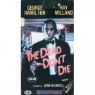 dead don't die - george hamilton ray milland VHS 1985 goodtimes 74 minutes used