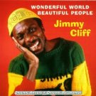 jimmy cliff - wonderful world beautiful people CD 1999 castle UK used mint