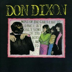 don dixon - most of the girls like to dance but only... CD 1988 lava head enigma japan 17 songs
