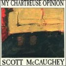 scott mccaughey - my chartreuse opinion CD 1989 popllama ESD new
