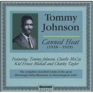 tommy johnson - canned heat 1928 - 1929 CD 2000 document records new factory sealed