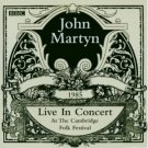 john martyn - live in concert at the cambridge folk festival CD 2003 BBC made in UK new