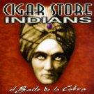 cigar store indians - El Baile De La Cobra CD 1998 deep south 15 tracks used mint